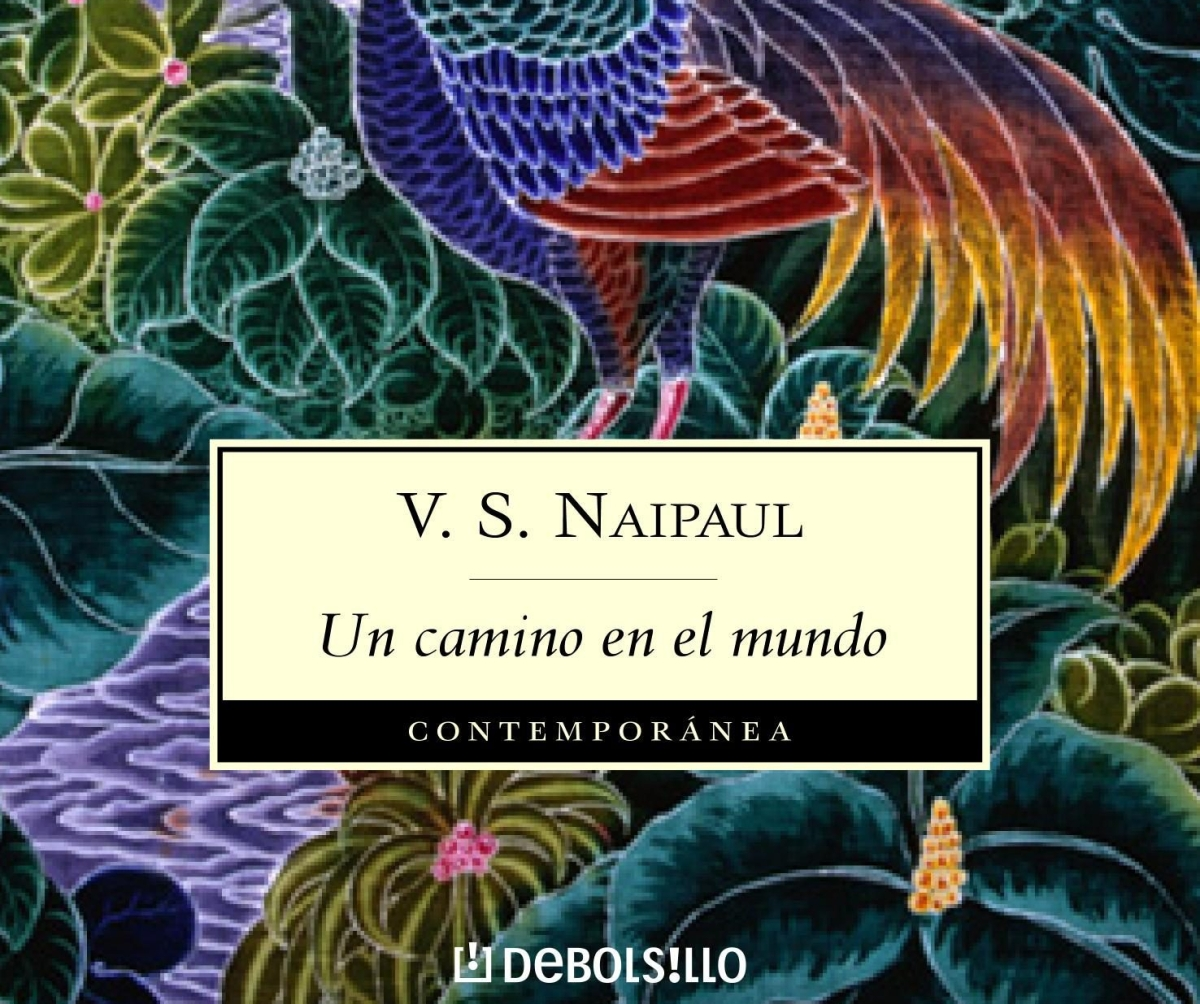 """FILBO 2017: V.S. Naipaul y """"Un camino en elmundo"""""""